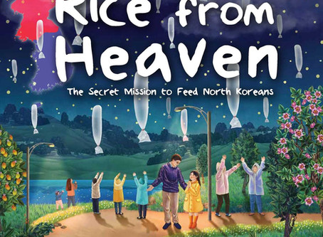 Rice from Heaven  A Secret Mission to Feed North Koreans