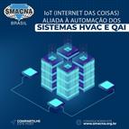 IoT (Internet das Coisas) aliada à automação dos Sistemas HVAC e QAI