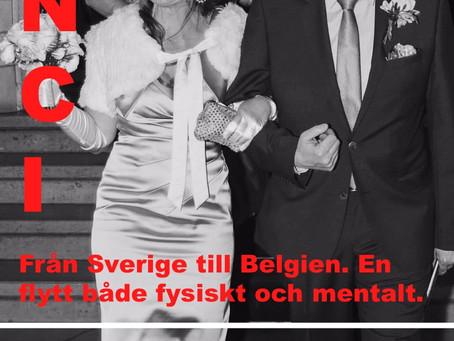 Från Sverige till Belgien — En flytt både fysiskt och mentalt.