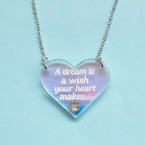 A dream is a wish necklace