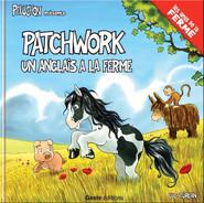 Patchwork, un anglais à la ferme