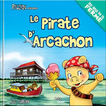 Le pirate d'Arcachon