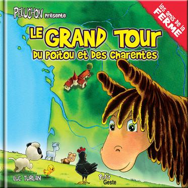 Le grand tour du Poitou et des Charentes