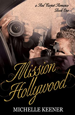 Mission Hollywood (book 1)