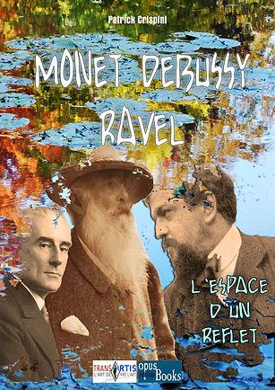 PC CONF MONET DEBUSSY RAVEL L'Espace d'u