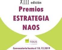 CONVOCATORIA XIII PREMIOS ESTRATEGIA NAOS 2019 - PLAZO ABIERTO HASTA 18 DE DICIEMBRE DE 2019.