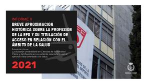 Aproximación histórica sobre la profesión de la EFD y su titulación en el ámbito de la salud.