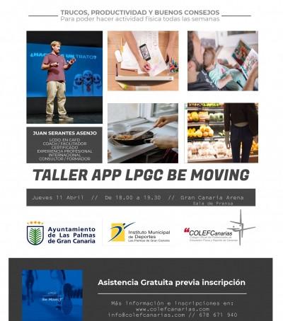 Taller gratuito TIEMPO PARA TU SALUD - App LPGC Be Moving - Jueves 11 Abril, Gran Canaria Arena