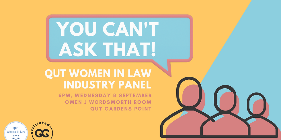 QUT Women in Law 'You Can't Ask That' Panel and Networking Event