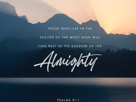 Rest in the shadow of the Almighty