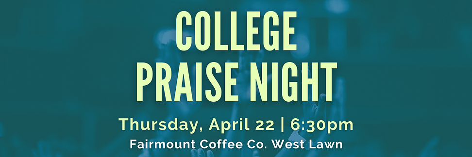 College Praise Night EMAIL HEADER.png