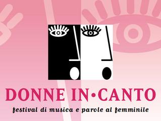 Parte il festival DONNE IN-CANTO