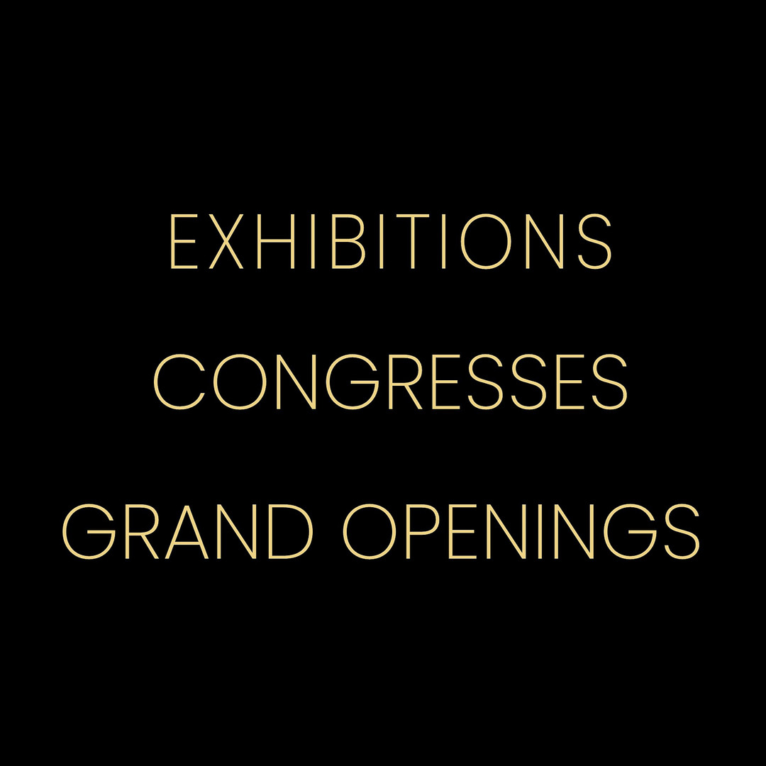 EXHIBITIONS CONGRESSES GRAND OPENINGS go