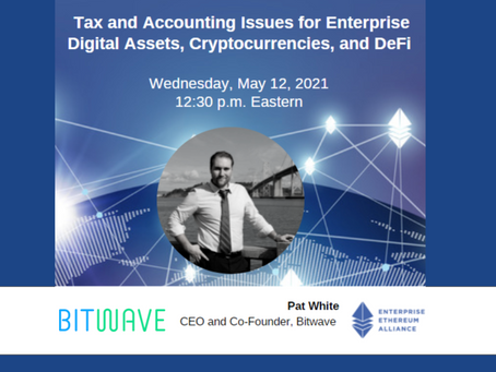 Digital Assets, Cryptocurrencies, and DeFi Tax and Accounting Issues for Enterprises