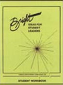 Bright Ideas for Student Leaders - Student Workbook