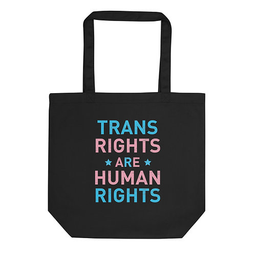 Trans Rights Are Human Rights Eco Tote Bag