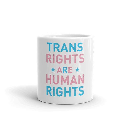 Trans Rights Are Human Rights Mug