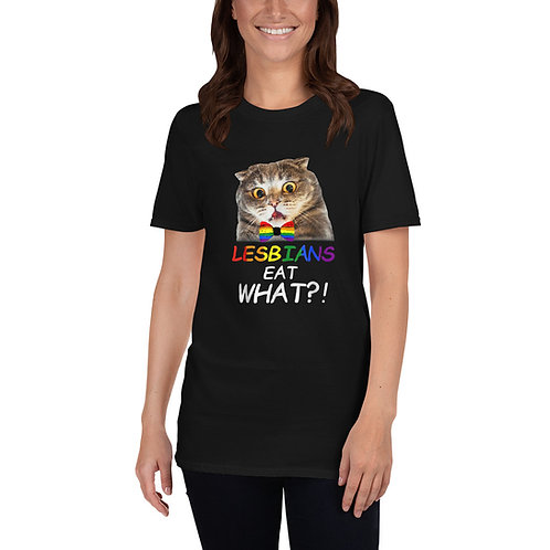 Lesbians eat what Shirt - Short-Sleeve Unisex T-Shirt
