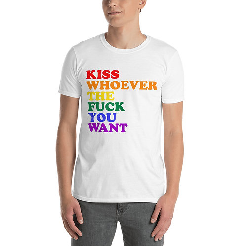 Kiss Whoever the F you Want Text Shirt - Short-Sleeve Unisex T-Shirt
