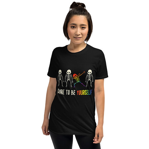 Dare to be yourself Shirt - Short-Sleeve Unisex T-Shirt
