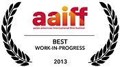 BEST WORK IN PROGRESS AIFF 2013.png