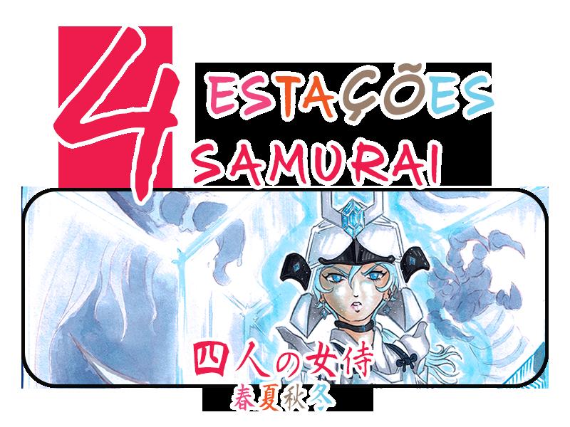 4 ESTAÇÕES SAMURAI!!