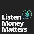 Listen Money Matters.png
