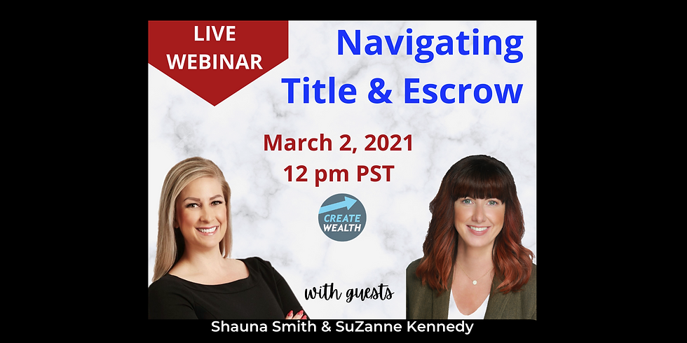 Navigating Title & Escrow