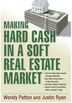 making hard cash in a soft real estate m