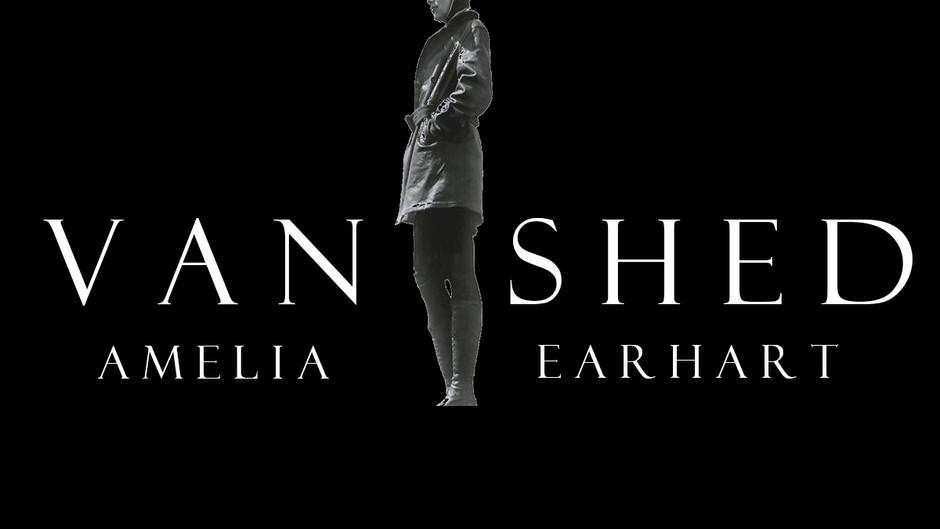 "Vanished: Amelia Earhart Part Fourteen ""Enter Irene Bolam"""