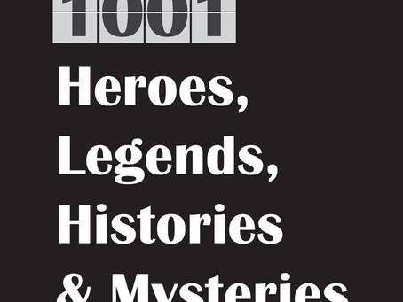 1001 Heroes, Legends, Histories & Mysteries: A Conversation with Jon Hagadorn