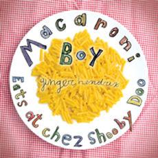 Big_MacaroniBoyEatsatChezShoobyDoo.jpg
