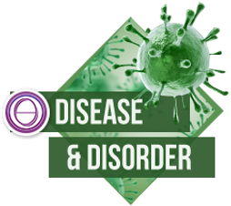 Disease and Disorder
