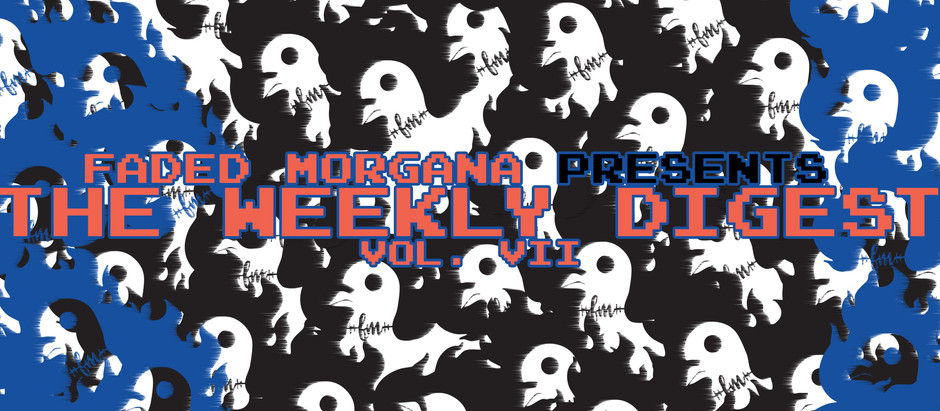 THE WEEKLY DIGEST VOL. VII