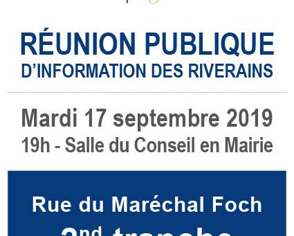 ►Réunion publique d'information des riverains Rue du Maréchal Foch : 2nd Tranche - Mardi 17 sept