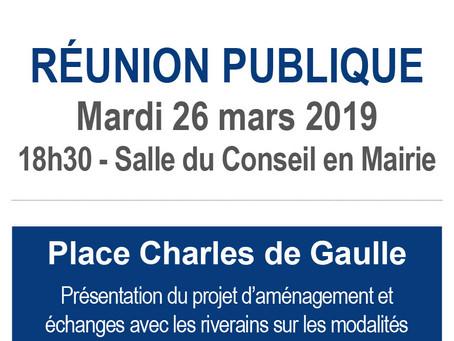 ►Place Charles de Gaulle - Réunion publique - mardi 26 mars - 18h30 - Salle du Conseil
