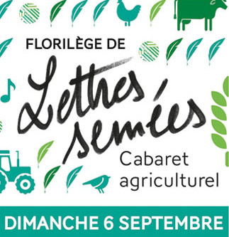 Cabaret Agriculturel - Florilège de lettres semées