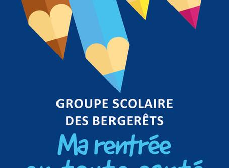 Rentrée des classes - Groupe scolaire des Bergerêts