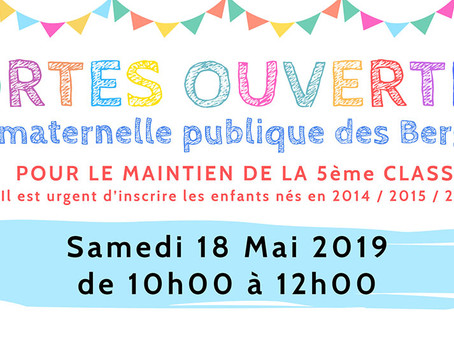 """►""""Portes Ouvertes"""" à l'École Maternelle des Bergerêts - Samedi 18 mai 2019 - 10h à 12h"""