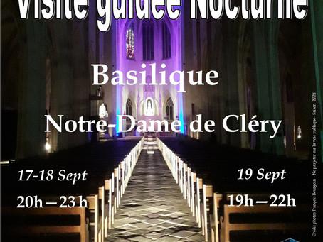 Basilique Notre-Dame de Cléry : Visites nocturnes - 17,18 & 19 septembre