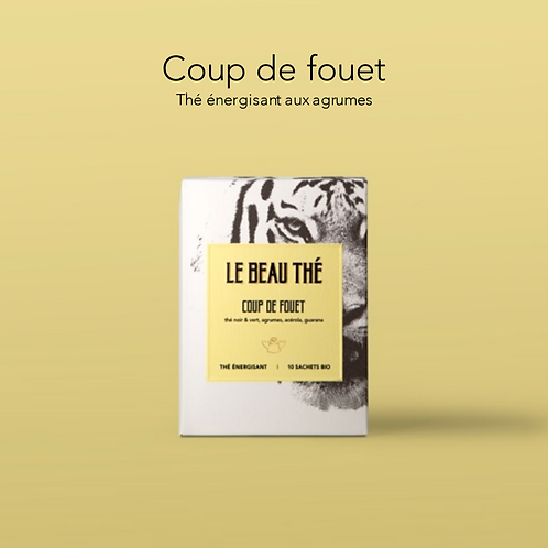 Thé Coup de Fouet