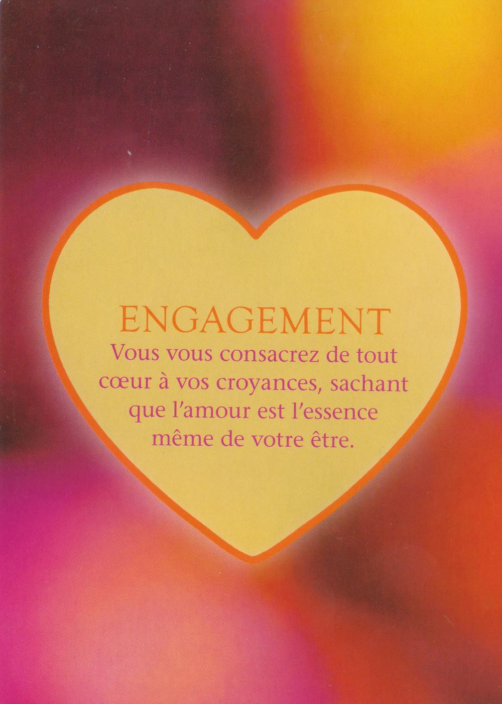 Carte tirée de L'Oracle Le Pouvoir de l'Amour de James Van Praagh - Engagement - Conseils et énergies du 22 octobre 2019