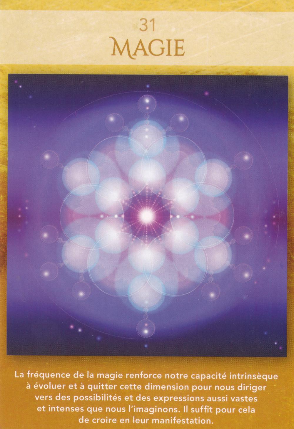 Carte tirée du Jeu Géométrie Sacrée de Lon - 31 - Magie - Energie du weekend du 8 9 10 novembre 2019 (Portail du 11-11) : Que la Magie opère !