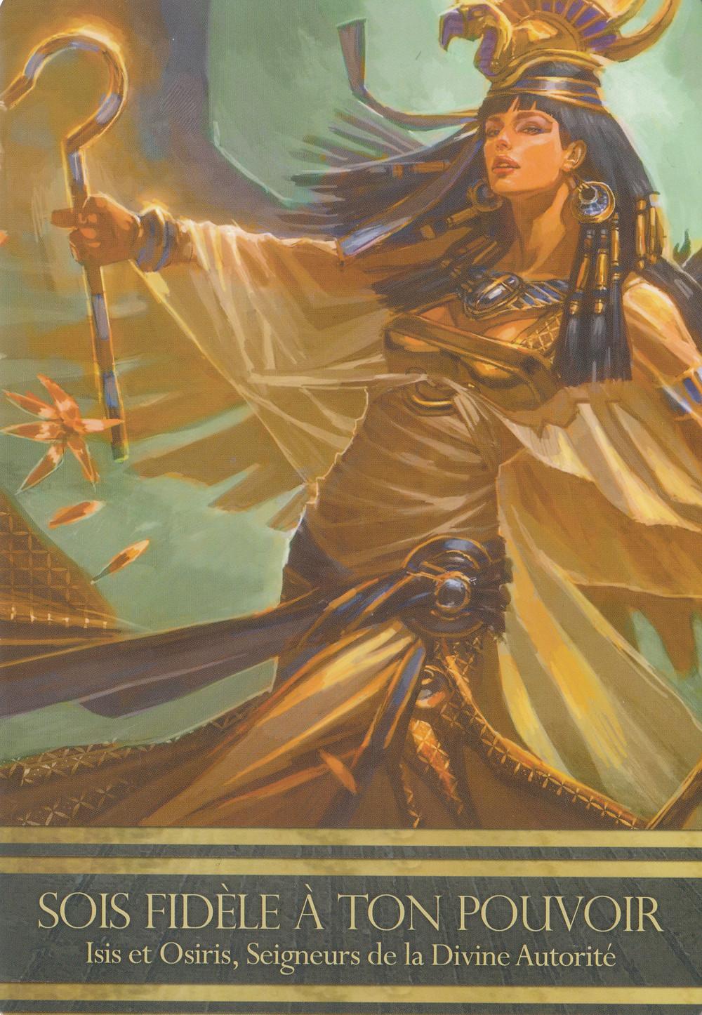 Carte de L'Oracle d'Isis, d'Alana Fairchild - Sois fidèle à ton Pouvoir - Energies de la semaine du 18 au 24 novembre 2019: Être fidèle à son Pouvoir en honorant sa Vérité...