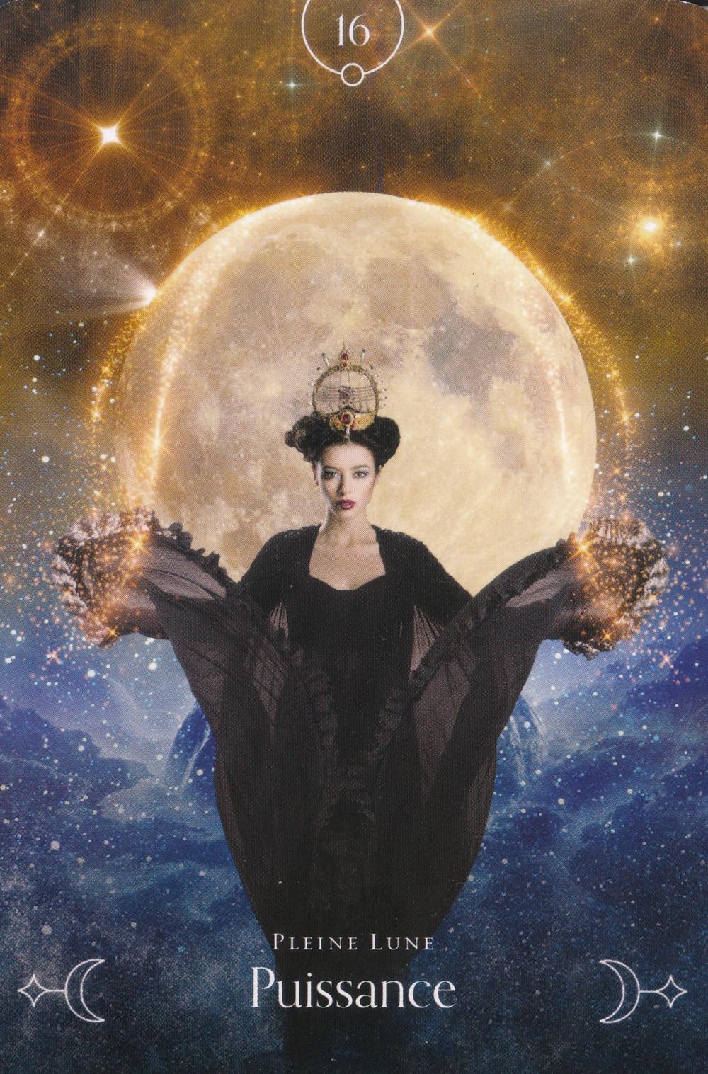 Carte de L'Oracle de la Lune de Stacey Demarco - 16 - Pleine Lune - Puissance - Energies du 5-6-7 juin 2020 : Pleine Lune-Eclipse et Portail du 6-6 : L'indomptable Puissance !