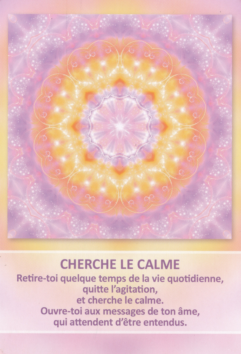 Carte tirée de l'Oracle des Mandalas d'Énergie de Gaby Shayana Hoffmann - Cherche le calme - énergies de la semaine du 8 au 14 juillet 2019 : ça chamboule ! Conseils en vue...
