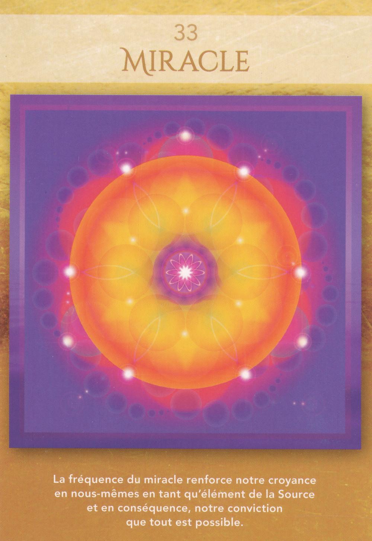 Carte de L'Oracle Géométrie Sacrée de Lon - 33 - Miracle - Energies 20-26 avril 2020 (Portail 22): Choisir la Compassion pour Accueillir le Miracle de Création