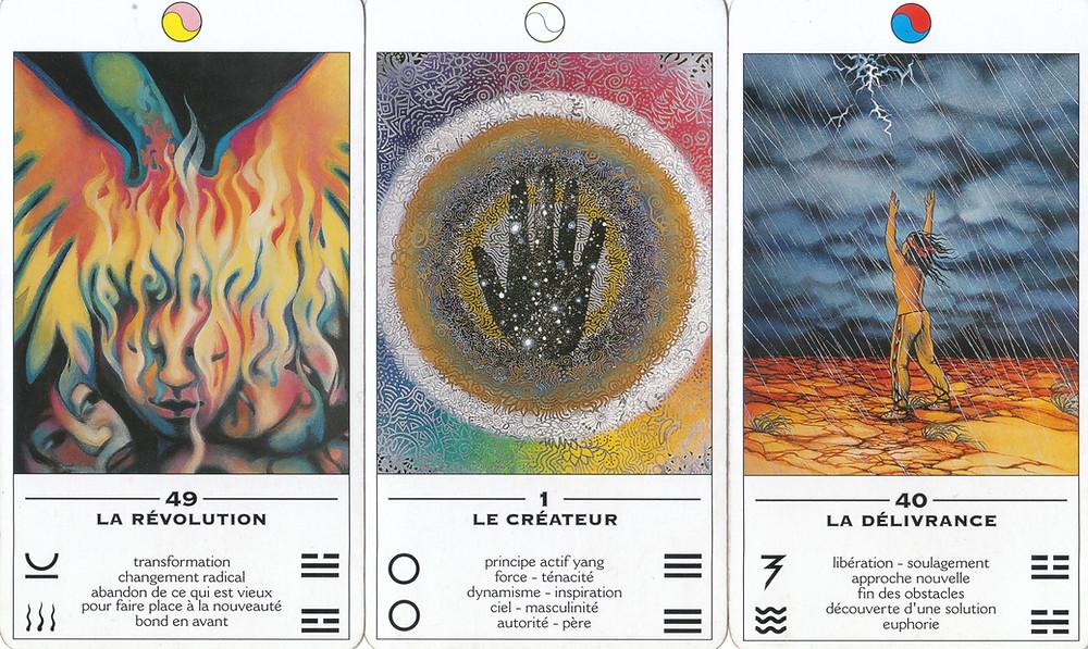 Cartes tirées de L'Oracle TAO, L'Oracle des Transformations de Ma Deva Padma - 49 : La Révolution, 1 : Le Créateur, 40 : La délivrance