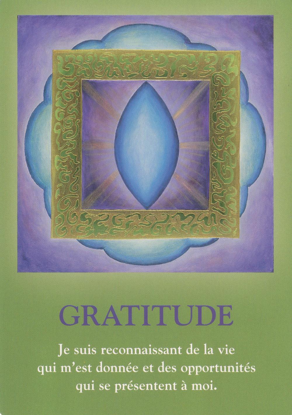 Carte tirée de L'Oracle Le Cheminement de l'Âme, de James Van Praagh - Gratitude - Energies du weekend du 13 14 15 septembre 2019, Pleine Lune du 14 : on s'exprime, on s'unit, on guérit !