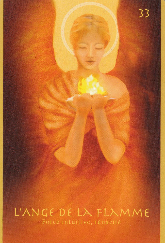 Carte de L'Oracle vibratoire des Anges, de Marie-France Venon - 33 l'Ange de la Flamme - Force intuitive, Ténacité. Energies du 14 au 20 septembre 2020 : Raviver la Flamme en écoutant les besoins du Cœur...